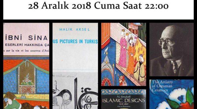 Süheyl Ünver Eserleri ve İslami Sanat Kitapları Müzayedesi